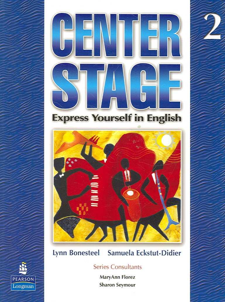 Center Stage 2 By Bonesteel, Lynn/ Eckstut-dieder, Samuela